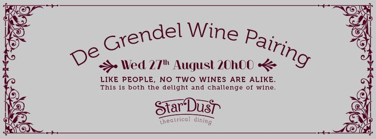 de grendel & stardust wine pairing evening