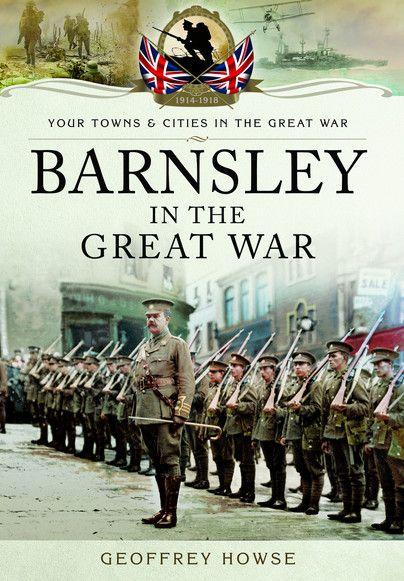 Barnsley in the Great War author Geoffrey Howse will be at the Barnsley Chronicle Bookshop signing copies of his book THIS Friday at 12pm!  Everybody's welcome so pop along for a chat and get your very own copy of Barnsley in the Great War signed by the author!  (watch this space for snaps of the signing)  If you can't make the signing but still want your own copy just follow this link: https://www.pen-and-sword.co.uk/Barnsley-in-the-Gre…/p/13449
