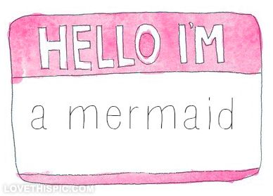 Hello im a mermaid funny quotes girly cute quote pink hello funny quotes mermaid