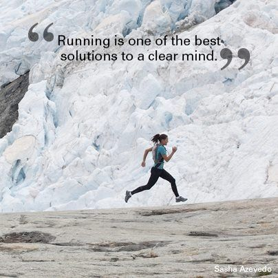 Running is one of the best solutions to clear the mind.