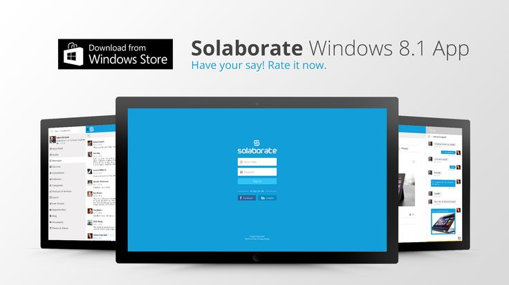 Solaborate for Windows 8.1 Get the free app now: aka.ms/Solaborate