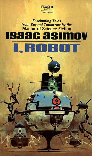 """I, Robot"" by Isaac Asimov. The movie has little relation to the book except character names and the very general premise."