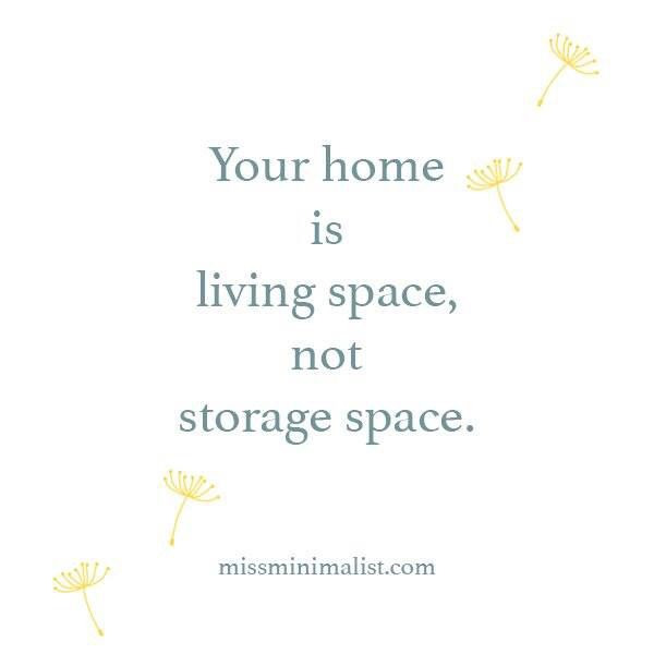 your home is living space not storage space #minimalism #eco-friendly