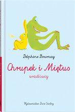 Chrupek i Miętus – wrażliwcy - Wydawnictwo Dwie Siostry