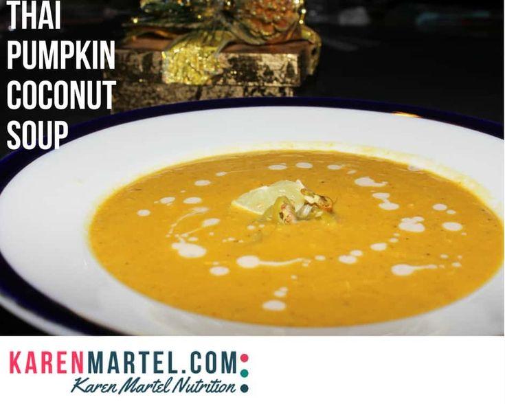 Thai Pumpkin Coconut Soup - Karen Martel Nutrition