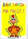 """Envoyez en quelques secondes par La Poste la carte """"Bon anniversaire ma poule"""" avec Merci-facteur.com, ou bien une autre 2219 parmi notre catalogue de plusieurs milliers de cartes illustrées."""