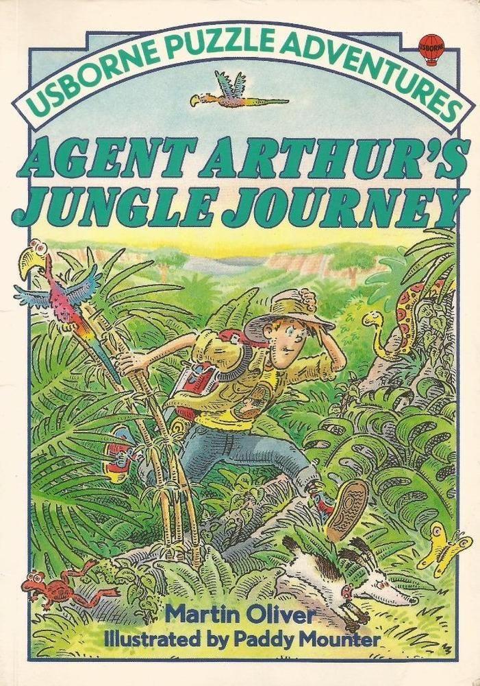 Usborne Puzzle Adventure - Agent Arthur s Jungle Journey by Martin Oliver-S/Hand