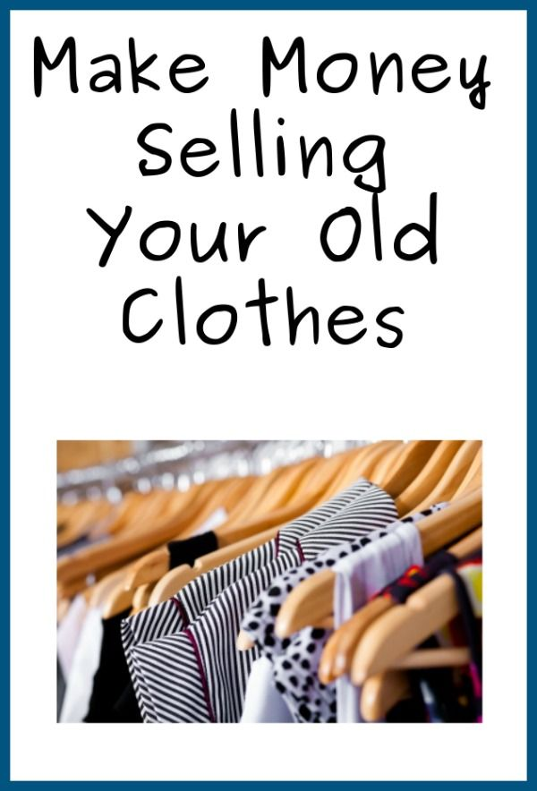 Make Money Selling Your Old Clothes