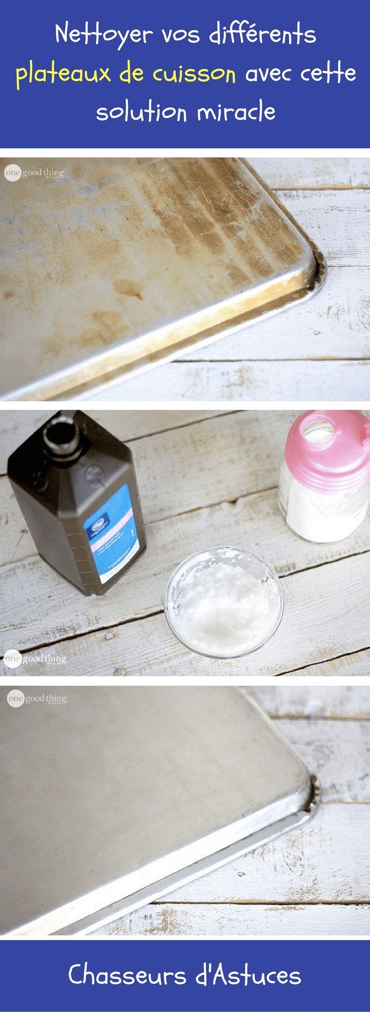 Nettoyer vos différents plateaux de cuisson avec cette solution miracle