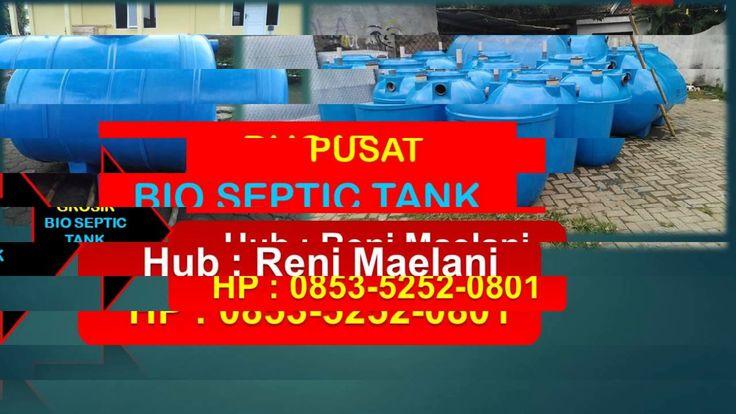 Pusat Bio Septic Tank | harga bio septic tank | 0853-5252-0801