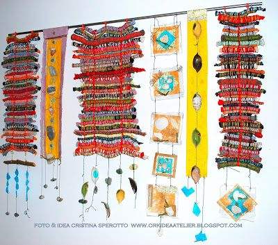 ORK'IDEA ATELIER: ARAZZO DEI RICORDI DI VIAGGIO / Souvenirs' hanging-tapestry  Great idea. I am going to do this with strips of t-shirts, left over yarn, & different finds. - Shireen Thomas