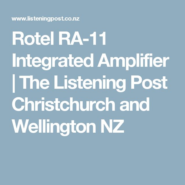Rotel RA-11 Integrated Amplifier | The Listening Post Christchurch and Wellington NZ