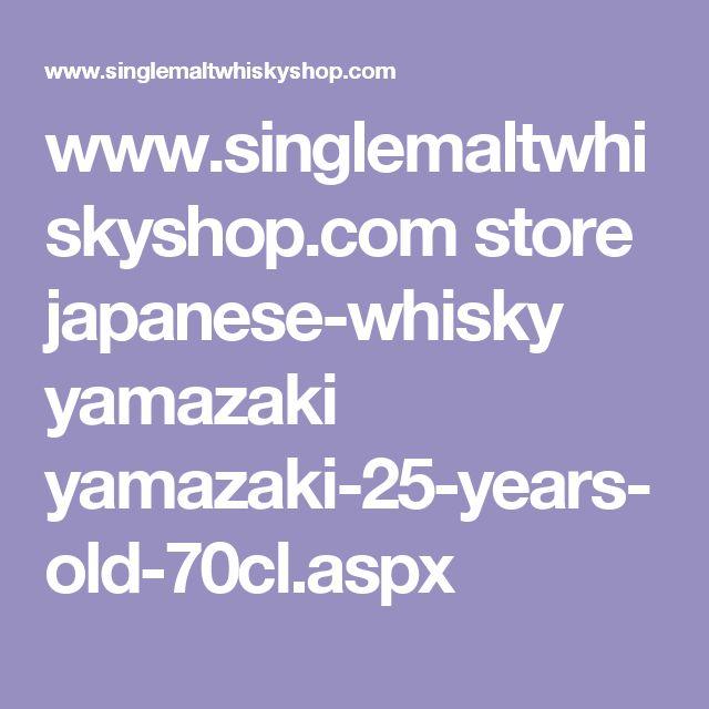 www.singlemaltwhiskyshop.com store japanese-whisky yamazaki yamazaki-25-years-old-70cl.aspx