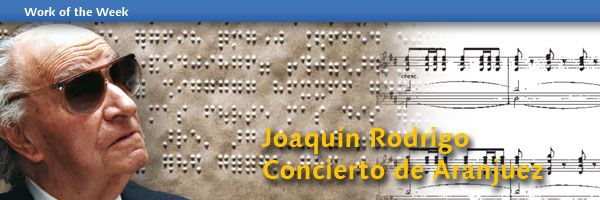 Work of the Week - Joaquín Rodrigo: Concierto de Aranjuez
