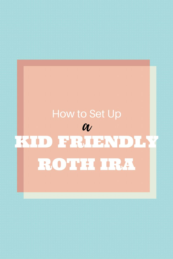 A kid friendly Roth IRA has the potential to set your child up to be a billionaire. Learn how.