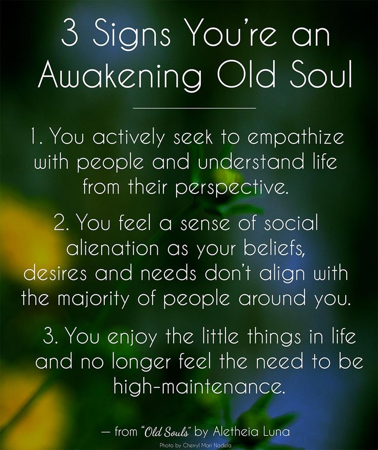"There are about 11 signs in  total explored in the book ""Old Souls: The Sages and Mystics of Our World"" -> http://www.amazon.com/Old-Souls-Sages-Mystics-World-ebook/dp/B00G0L8UUU/"