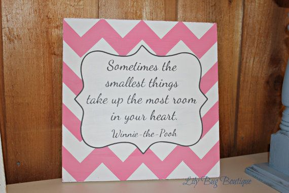 Sometimes the smallest things  Winnie the Pooh quote by LilyBug428, $26.00