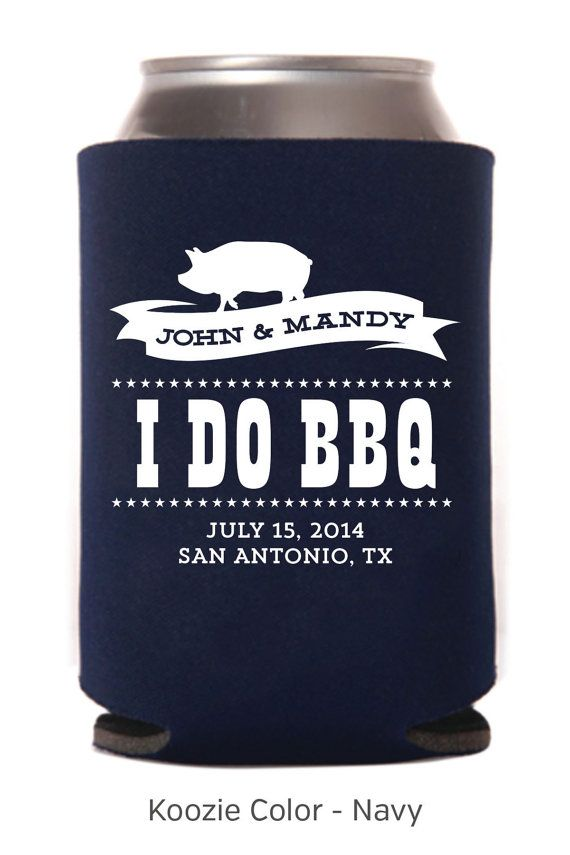 I Do BBQ Rehearsal Dinner/Wedding Koozie - PK6