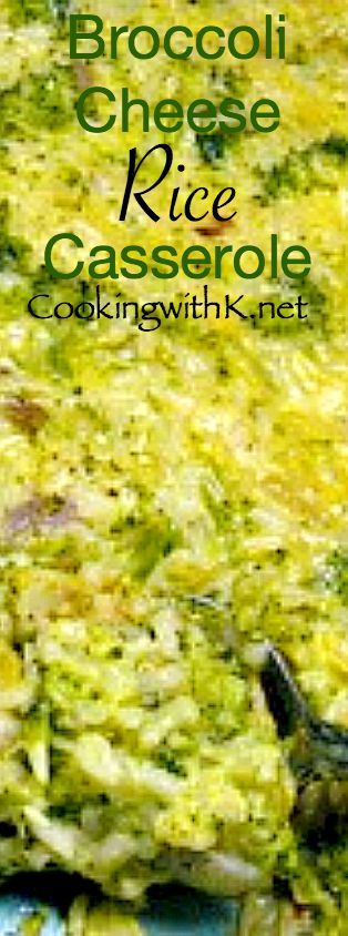 Cooking with K - Southern Kitchen Happenings: Broccoli Cheese Rice Casserole {Granny's Recipe}