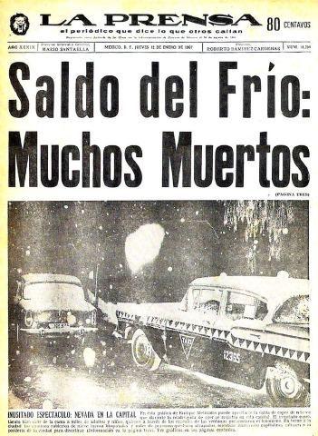 """El periódico """"La Prensa"""" comenta el jueves 12 de enero de 1967 acerca de la nevada que cayó en la Ciudad de México el día anterior por la madrugada."""
