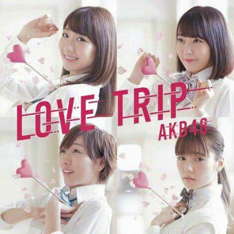 Love Trip CD+DVD Type C AKB48 (Limited Edition)