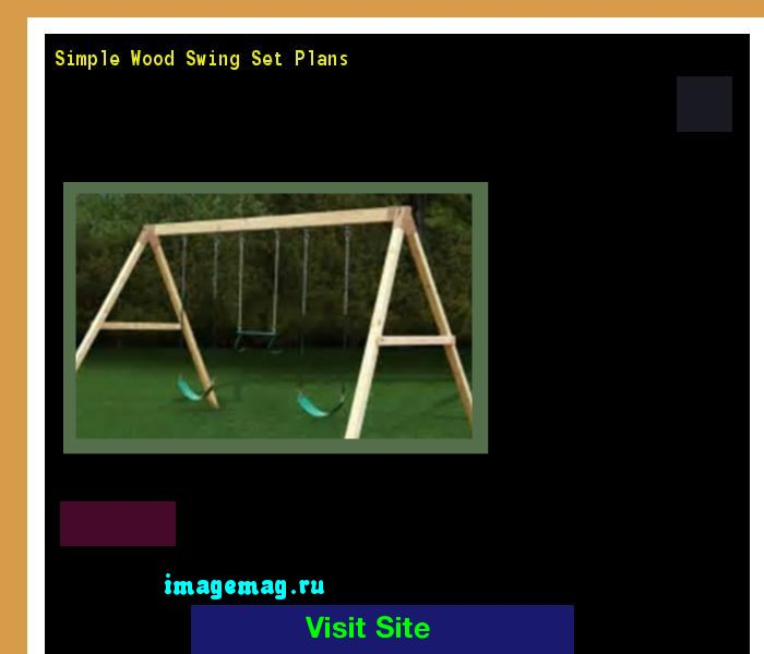 Simple Wood Swing Set Plans 100500 - The Best Image Search
