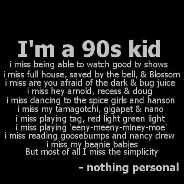 i love the 90s and remember all of this!!