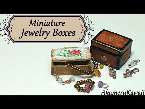 Creating Dollhouse Miniatures: Miniature Jewelry Boxes Tutorial
