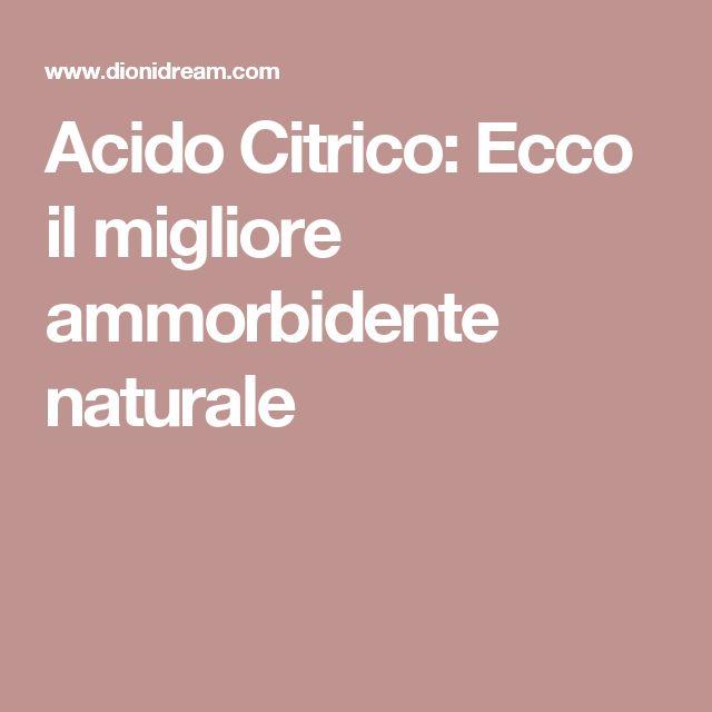 Acido Citrico: Ecco il migliore ammorbidente naturale