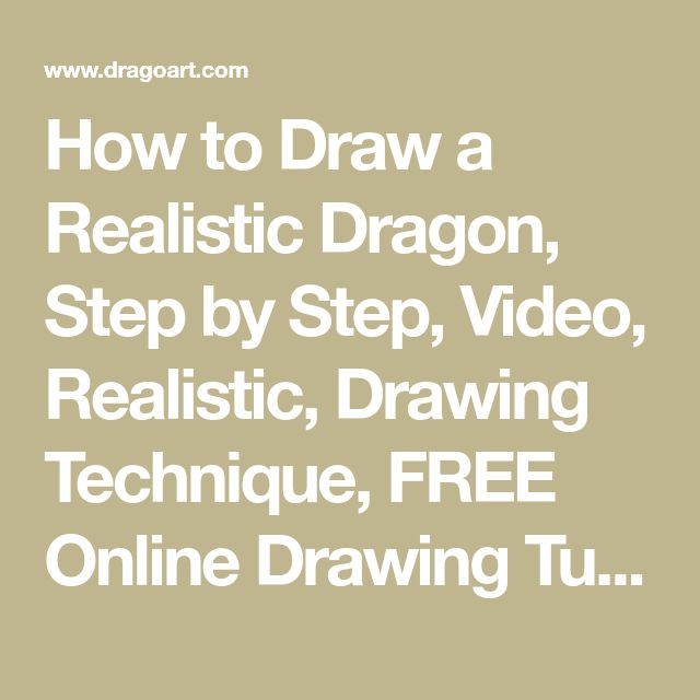 How to Draw a Realistic Dragon, Step by Step, Video, Realistic, Drawing Technique, FREE Online Drawing Tutorials, Added by Teton, November 30, 2007, 2:23:21 pm