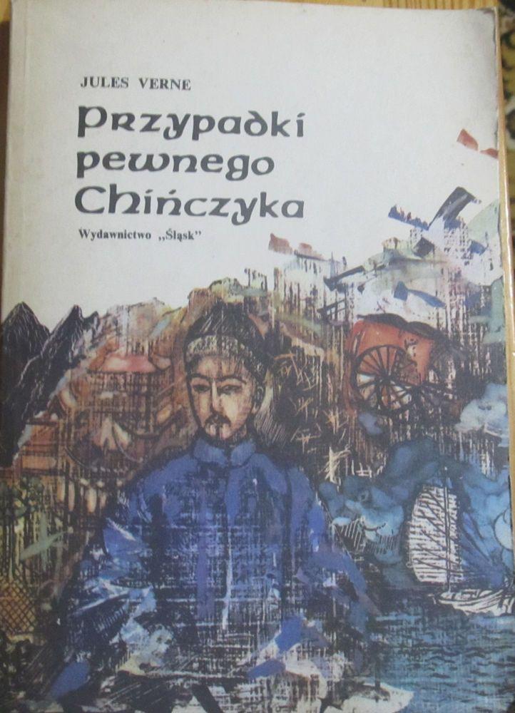 Julius Verne Przypadki Pewnego Chińczyka/Les Tribulations d'un Chinois en Chine