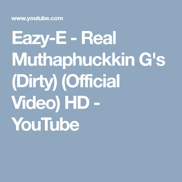 Eazy-E - Real Muthaphuckkin G's (Dirty) (Official Video) HD - YouTube