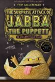 The Surprise Attack of Jabba the Puppett (Origami Yoda Series #4) (B Exclusive Edition)