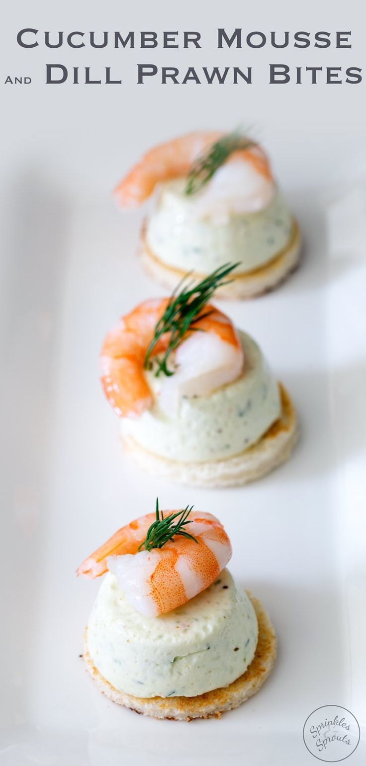 These Cucumber Mousse And Dill Shrimp Bites are sublime. The subtle and refreshing taste of cucumber combined in a soft heavenly mousse, sat on top of a crispy toast circle and topped with a succulent prawn and the freshness of dill. From https://www.sprinklesandsprouts.com.au