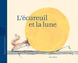 L'écureuil et la lune - Conte à lire nous-mêmes