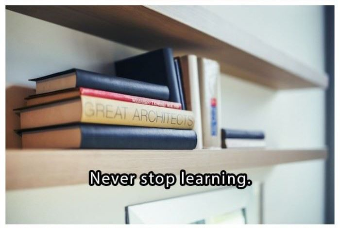 Never stop learning | www.piclectica.com #piclectica
