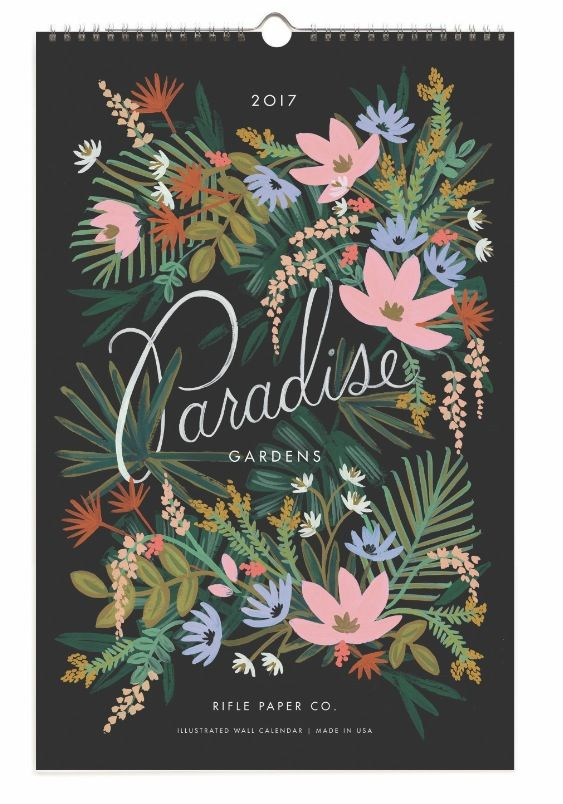 2017 Paradise Calendars designed by Anna Bond for Rifle Paper Co.  Available soon at Northlight.