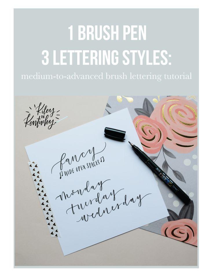 1 Brush Pen 3 Lettering Styles Medium To Advanced Brush