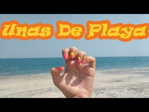 UÑAS DE PLAYA - YouTube