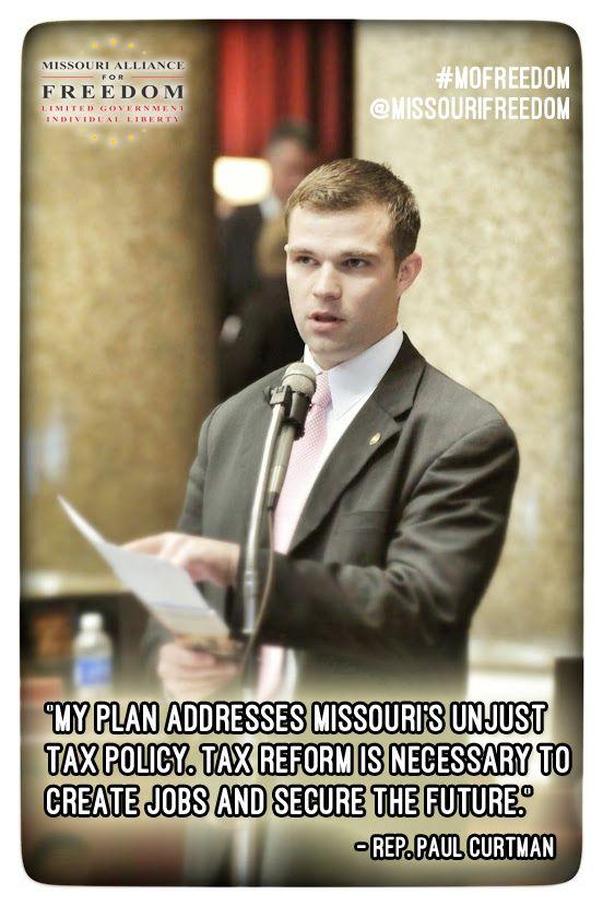 Rep. Paul Curtman fighting for tax reform in the Missouri Legislature.