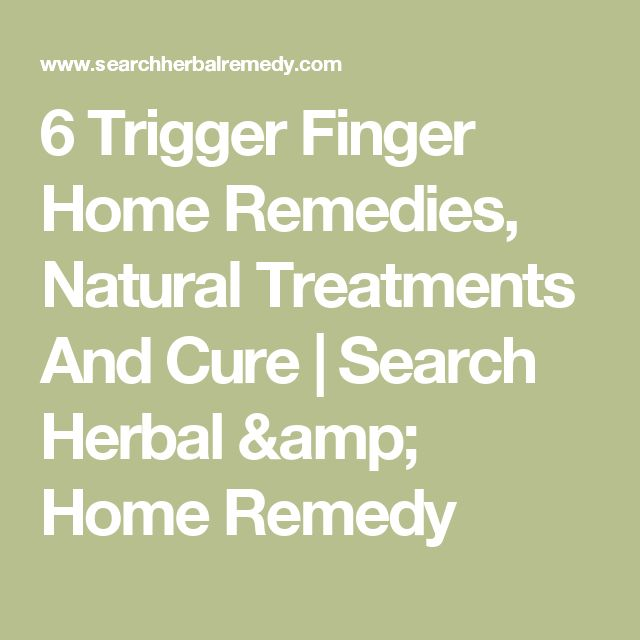 6 Trigger Finger Home Remedies, Natural Treatments And Cure | Search Herbal & Home Remedy