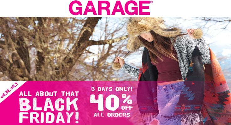 Garage Clothing Black Friday Sale: 40% Off Site wide. Ge the offer from the below link. For more Garage Clothing coupon codes, promo codes & deals visit: http://www.couponcutcode.com/stores/garage-clothing/