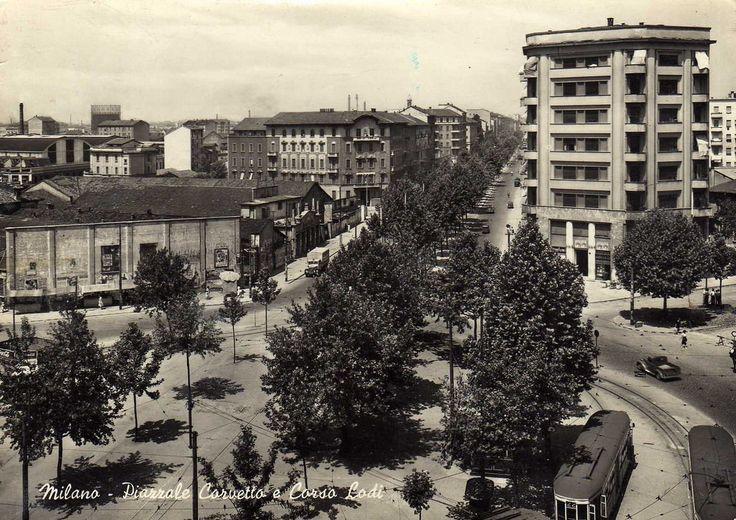 Milàn l'era inscì Urbanfile  Piazzale Corvetto e corso Lodi, anteriore al 1954