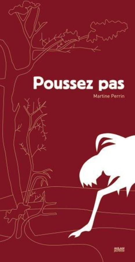 Poussez pas ! - ALBUMS PETITE ENFANCE - Editions Milan