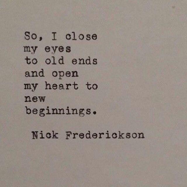 Cierro mis ojos a viejos finales y abro mi corazón a nuevos comienzos. FELIZ 2016  #quoteoftheday