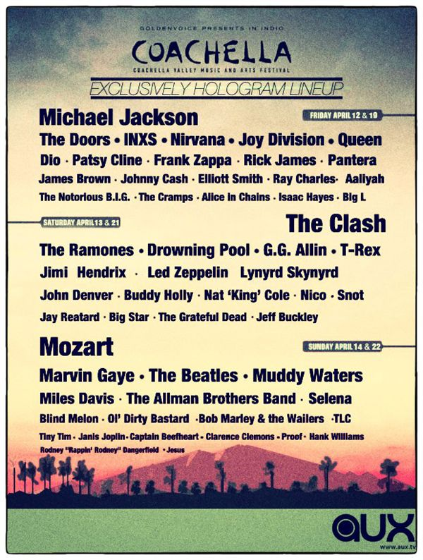 Coachella line-up of hologram performers would be the best thing ever!