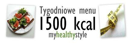 Tygodniowe menu 1500 kcal - jadłospis i przepisy - idealne dla zabieganych w 2016 roku #8 | my healthy style