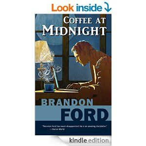 Coffee at Midnight - Kindle edition by Brandon Ford
