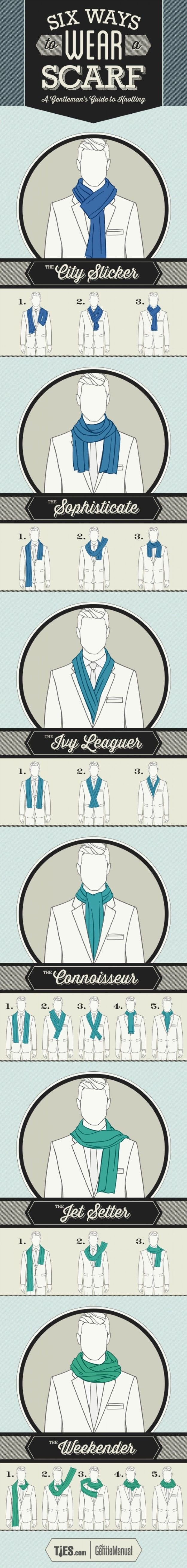 Six super ways to wear a scarf.   27 Life-Changing Men's Style Charts That'll Help Every Guy Dress Better