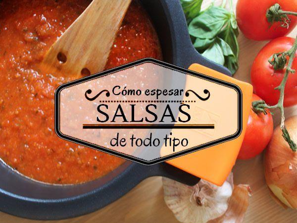 Cómo espesar una salsa